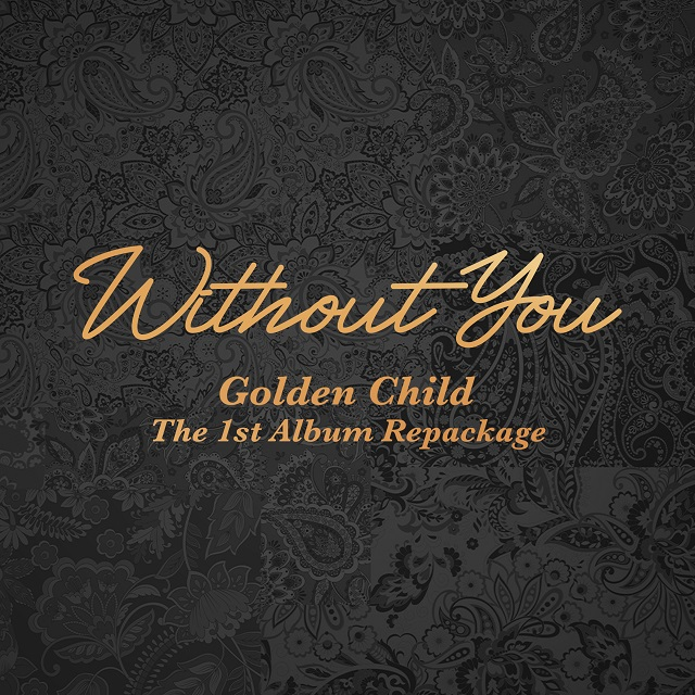 Golden Child The 1st Album Repackage 'Without You'